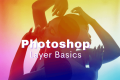 Photoshop Layers for Beginners: Basic Guides & Tips